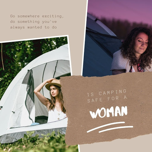 Is it safe to camp alone as a woman Is Camping safe for a woman?